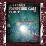 Microsoft Foundation Class Primer 9781878739315