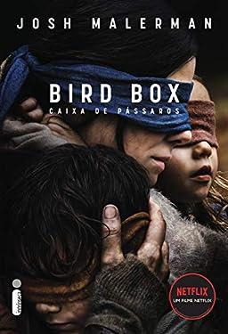 Caixa de Pássaros: Bird Box