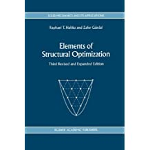 Elements of Structural Optimization (Solid Mechanics and Its Applications)