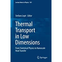 Thermal Transport in Low Dimensions: From Statistical Physics to Nanoscale Heat Transfer