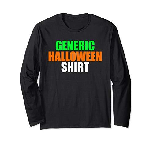 Generic Halloween Shirt - Funny and Simple Halloween Costume Long Sleeve T-Shirt
