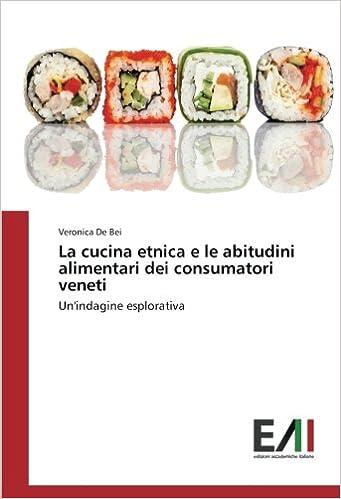 La cucina etnica e le abitudini alimentari dei consumatori veneti ...