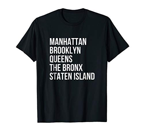 Manhattan, Brooklyn, New York City Five Boroughs NYC T-Shirt (Best Borough In Nyc)