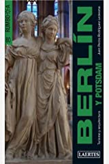 Berlín (y Potsdam), Rumbo a: Turismo y arquitectura (Spanish Edition) Paperback