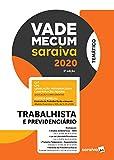 Vade Mecum Trabalhista - Temático - 4ª edição de 2020: Trabalhista e Previdenciário