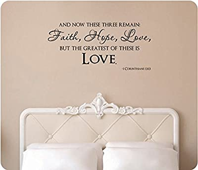 """44"""" And Now These Three Remain Faith Hope Love But The Greatest of These is Love 1 Corinthians 13:13 Christian Bible Scripture Verse Wedding Religious Wall Decal Sticker Art Mural Home Décor Quote"""