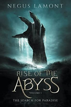 Rise of the Abyss