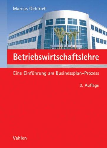 betriebswirtschaftslehre-eine-einfhrung-am-businessplan-prozess