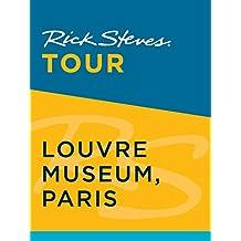 Rick Steves Tour: Louvre Museum, Paris