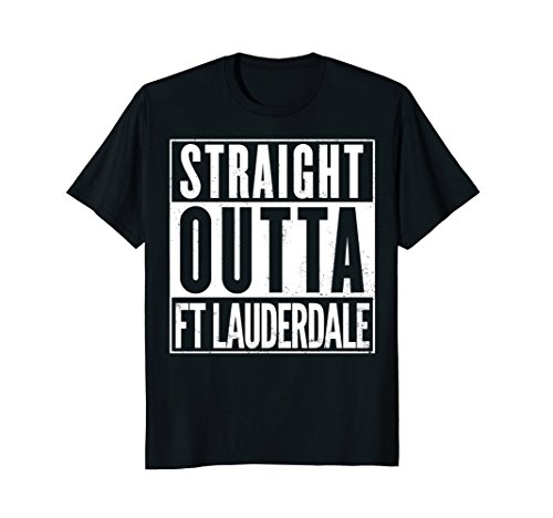 Mens Straight Outta Fort Lauderdale Funny T-Shirt Large - Lauderdale Fort Gift Shop