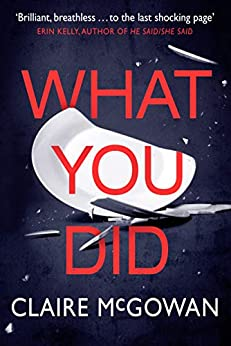 What You Did - Kindle edition by Claire McGowan