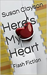 Here's My Heart: Flash Fiction