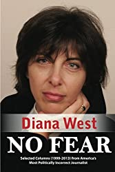 No Fear: Selected Columns (1999-2013) from America's Most Politically Incorrect Journalist