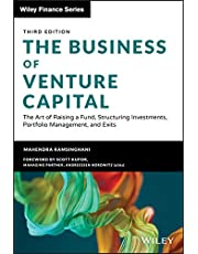 The Business of Venture Capital: The Art of Raising a Fund, Structuring Investments, Portfolio Management, and Exits