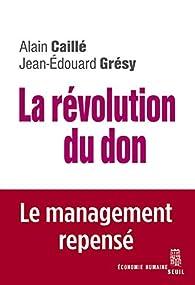 La révolution du don par Alain Caillé