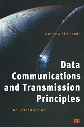 Data Communications and Transmission Principles: An Introduction ()