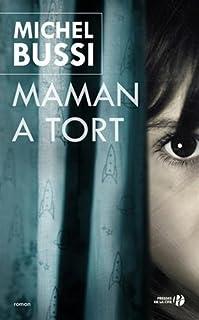 Maman a tort, roman, Bussi, Michel