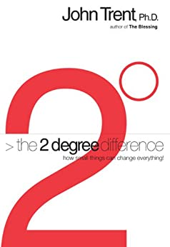 The 2-degree Difference: How Little Things Can Change Everything by [Trent, John]