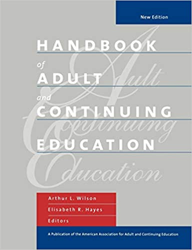 Handbook of Adult and Continuing Education: Arthur L  Wilson