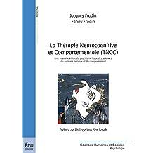La Thérapie Neurocognitive et Comportementale (TNCC): ex-Psychophysio-Analyse