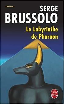 Le Labyrinthe de Pharaon par Brussolo