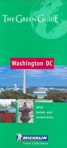 Download Michelin The Green Guide Washington, DC (Michelin Green Guides) PDF