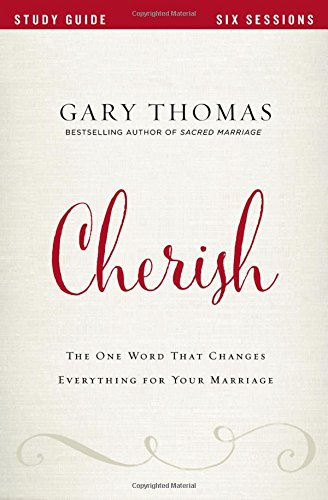 Cherish Video Study: The One Word That Changes Everything for Your Marriage
