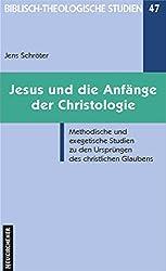 Jesus und die Anfänge der Christologie