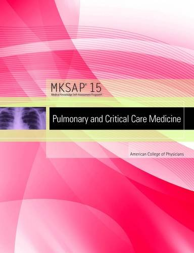 Mksap 15: Pulmonary and Critical Care Medicine