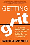 Getting Grit: The Evidence-Based Approach to