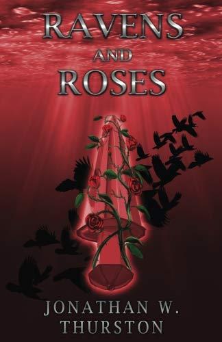 Ravens and Roses (The Spirit Sword Saga) (Volume 3)