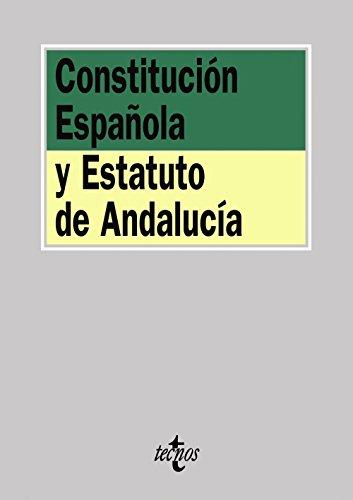 Constitución Española y Estatuto de Andalucía (Derecho - Biblioteca De Textos Legales)