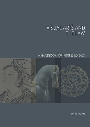 Visual Arts and the Law: A Handbook for Professionals