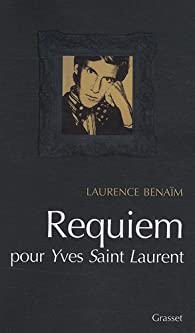 Requiem pour Yves Saint-Laurent par Benaïm