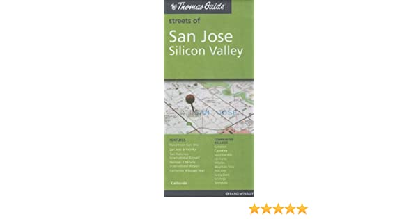 The Thomas Guide Streets of San Jose, Silicon Valley ...