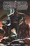 : The Thanos Wars: Infinity Origin Omnibus (The Thanos Wars: Infinity Origin Marvel Omnibus)