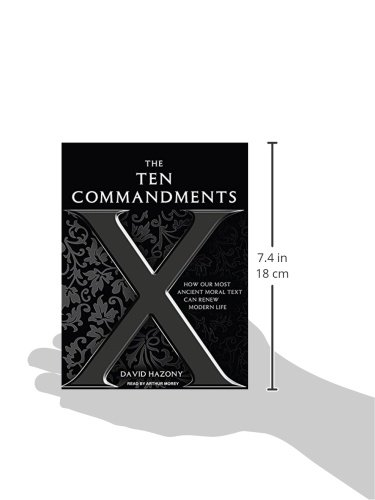 The Ten Commandments How Our Most Ancient Moral Text Can Renew