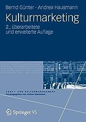 Kulturmarketing (Kunst- und Kulturmanagement) (German Edition)