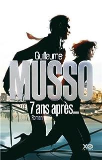 Sept ans après, Musso, Guillaume