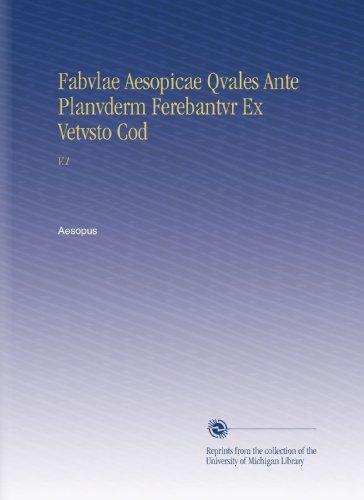 fabvlae-aesopicae-qvales-ante-planvderm-ferebantvr-ex-vetvsto-cod-v1