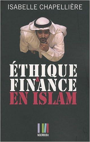 Lire un Ethique et finance en Islam pdf