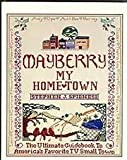 Mayberry, My Home Town, Stephen J. Spignesi, 0876502117