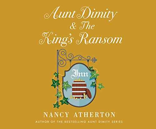[F.r.e.e] Aunt Dimity and the King's Ransom<br />ZIP