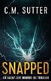 Snapped: An Agent Jade Monroe FBI Thriller (Volume 1)