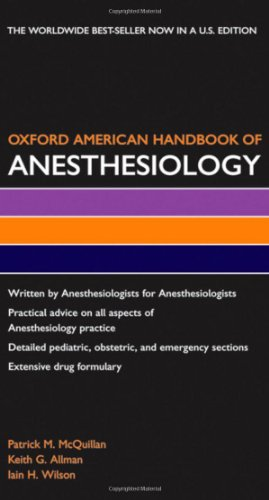 Oxford American Handbook of Anesthesiology (Oxford American Handbooks in Medicine)