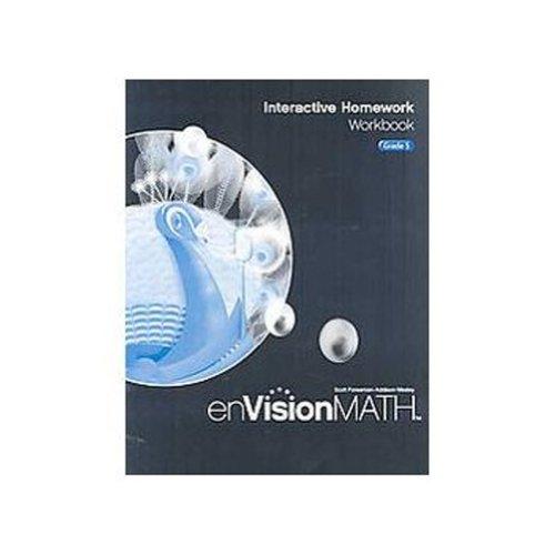 Envision Math 2009: Interactive Homework Workbook, Grade 5