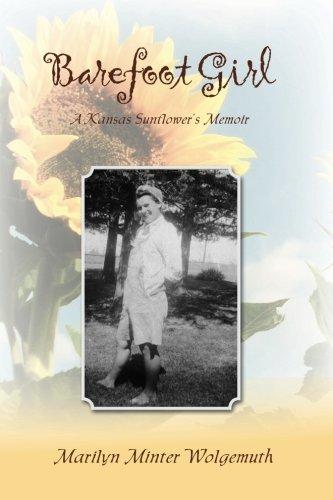 Barefoot Girl: A Kansas Sunflower's Memoir