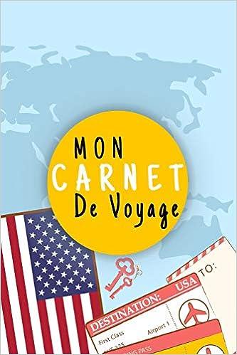 Idee Cadeau Etats Unis.Amazon Fr Mon Carnet De Voyage Journal De Voyage Etats
