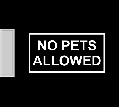 Pet Vinyl (No Pets Allowed vinyl decal sticker business sign store door)