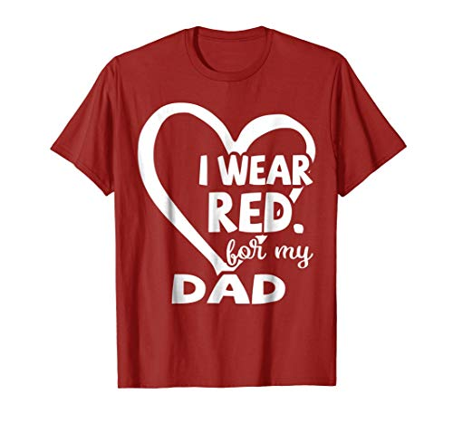 I Wear Red For My Dad Heart Disease Red Ribbon -